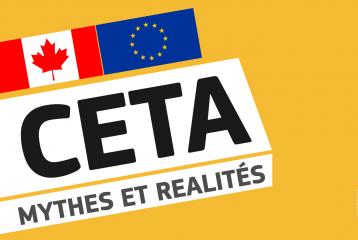 CETA : mythes, réalités et prochaines étapes
