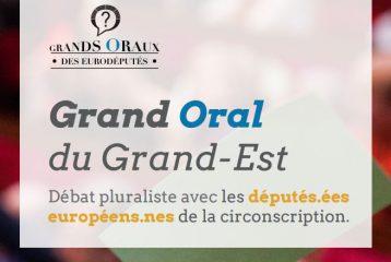 Grand Oral du Grand Est : un débat avec les députés.ées européens.nes de la circonscription