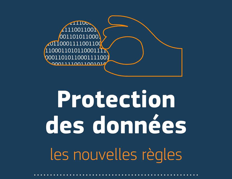 Protections de donnés : nouvelles règles européennes