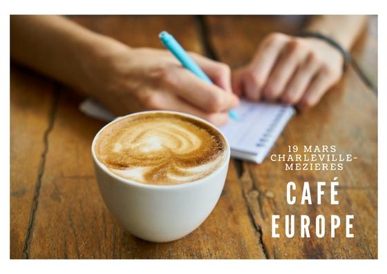 """Café Europe """"Les jeunes et l'Europe. Perspectives et opportunités"""" à Charleville-Mézières"""