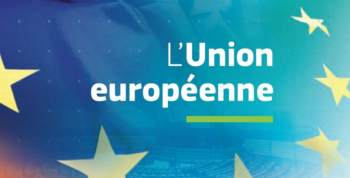 Nouvelle publication : L'union européenne, sa fonction et ses activités