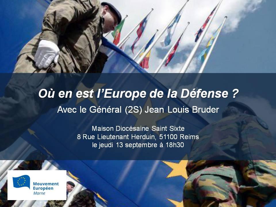 Conférence publique « Où en est l'Europe de la Défense? » / Reims / 13 Septembre