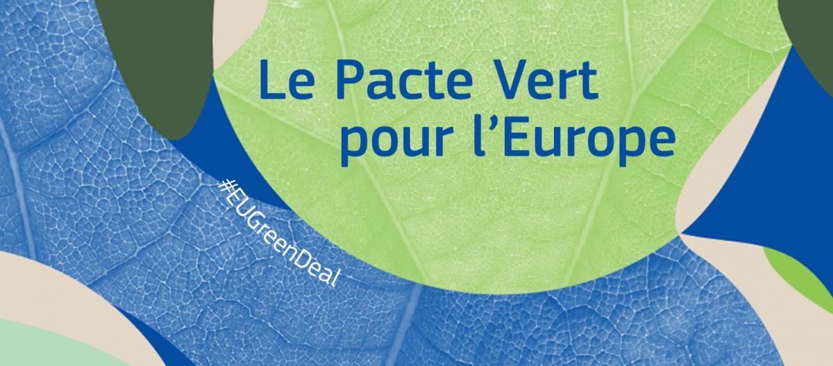 """Un pacte vert pour l'Europe : le """"Green Deal"""" de la nouvelle commission européenne"""