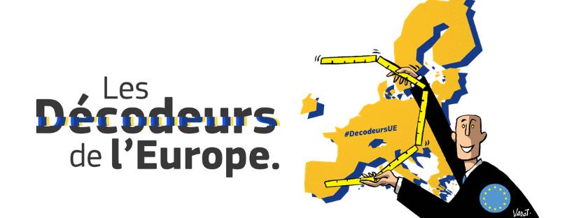 """Nouvelle version des """"Décodeurs de l'Europe"""""""