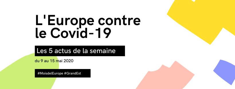 L'Europe contre le covid: une semaine, 5 actions clés