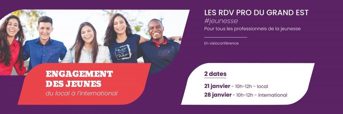 """Les RDV Pro du Grand Est #Jeunesse : """"Accompagner l'engagement des jeunes, du local à [...]"""