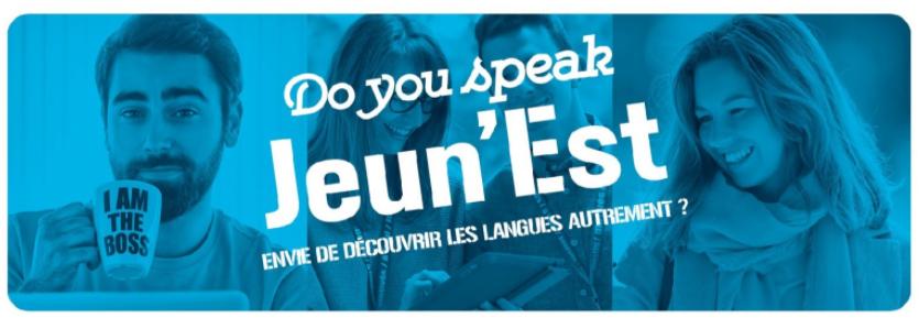 """""""Do you speak Jeun'Est ?"""", la nouvelle plateforme des 15-29 ans pour apprendre des langues [...]"""