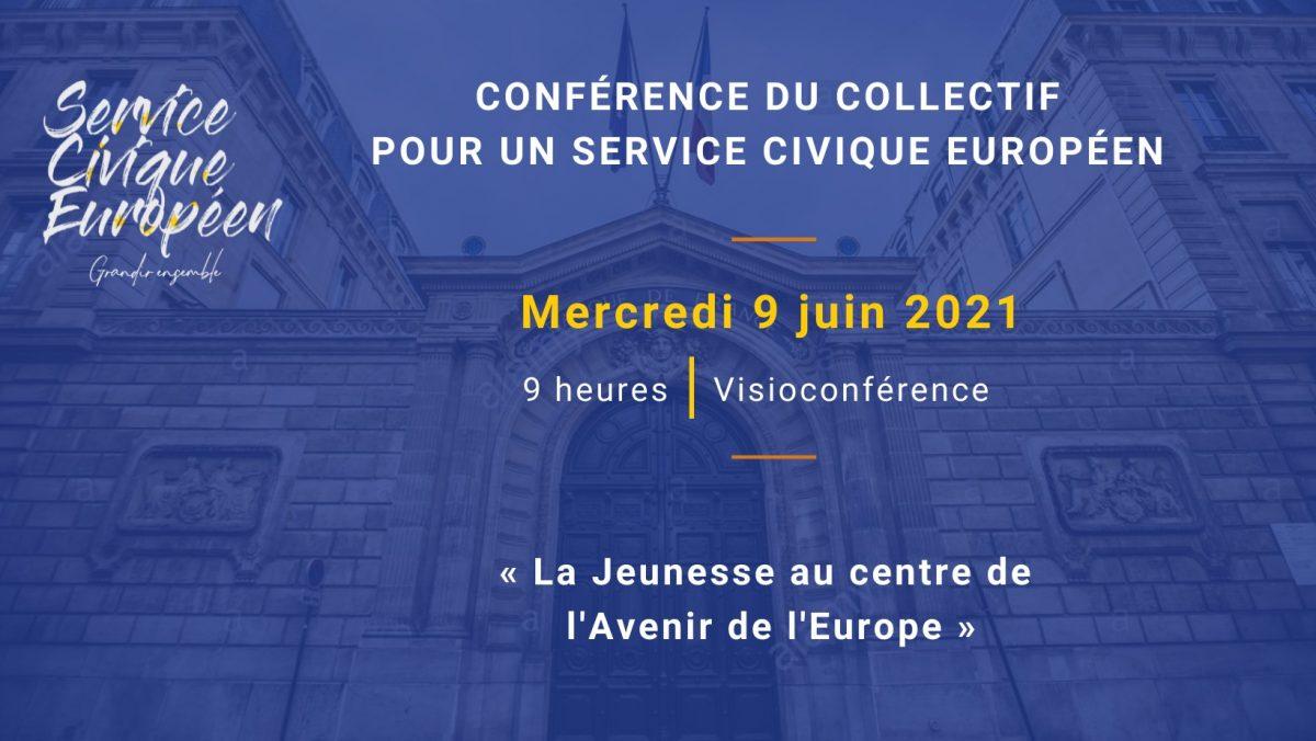 """Participez à la conférence """"La Jeunesse au centre de l'Avenir de l'Europe"""" le 9 juin prochain"""